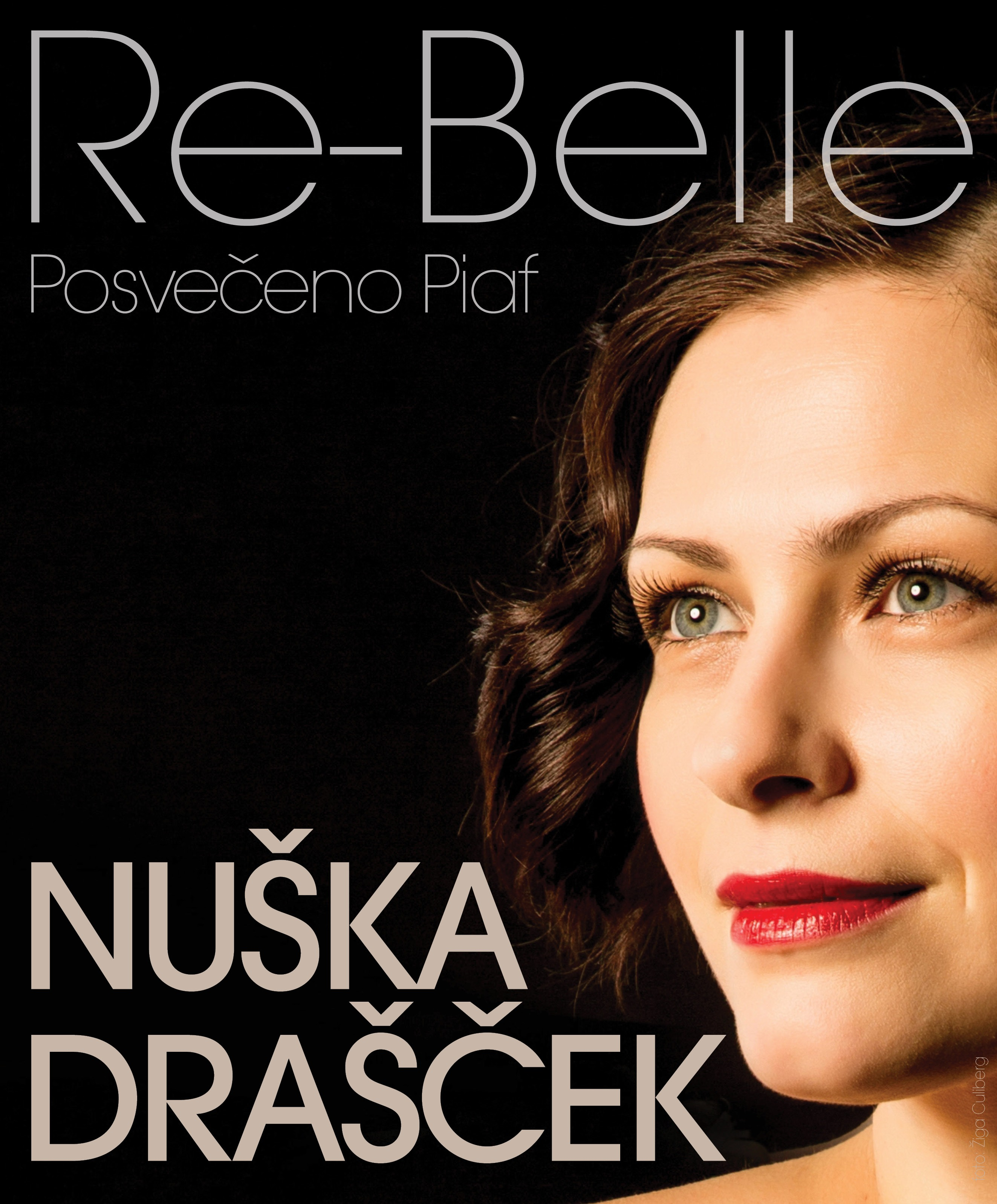 NUŠKA DRAŠČEK: RE-BELLE (posvečeno Piaf)