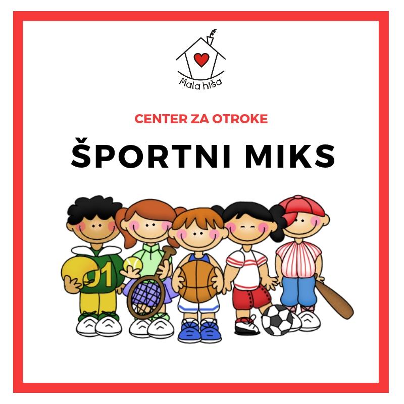 Športni miks (športne dejavnosti za otroke)