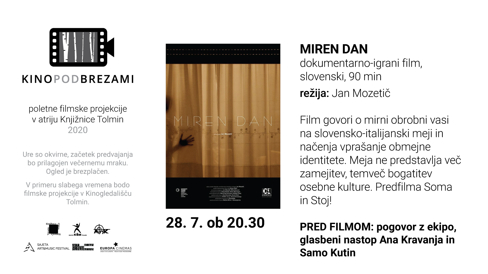 Kino pod brezami: MIREN DAN (dokumentarec)
