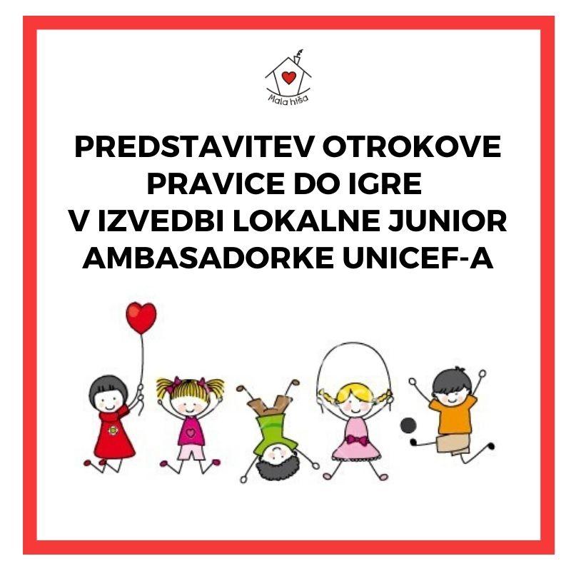 Predstavitev otrokove pravice do igre v izvedbi lokalne Junior ambasadorke UNICEF-a